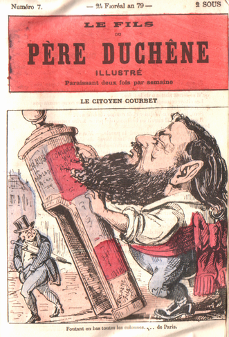 """Courbet's role in knocking down the Vendome Column led to this caricature in which he topples a """"Rambuteau Column,"""" or urinal."""