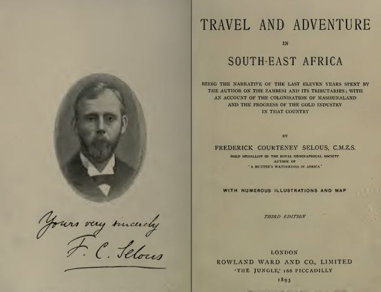 """Title page of Selous' """"Travel and Adventure in South-East Africa,"""" published 1893."""